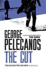 The Cut : N/a - George Pelecanos
