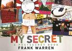 My Secret : A Postsecret Book - Frank Warren