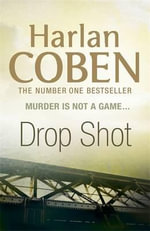 Drop Shot : Myron Bolitar Series : Book 2 - Harlan Coben
