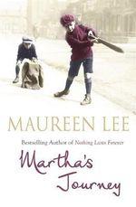 Martha's Journey - Maureen Lee