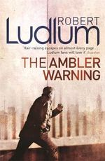 The Ambler Warning - Robert Ludlum
