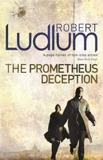 The Prometheus Deception - Robert Ludlum