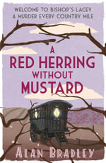 A Red Herring Without Mustard : Flavia De Luce Mystery - Alan Bradley