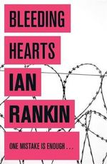 Bleeding Hearts : Jack Harvey : Book 2 - Ian Rankin