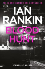 Blood Hunt : Jack Harvey : Book 3 - Ian Rankin