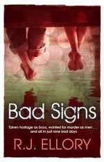 Bad Signs - R. J. Ellory