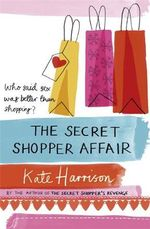 The Secret Shopper Affair - Kate Harrison