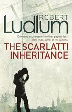 The Scarlatti Inheritance - Robert Ludlum
