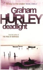 Deadlight : Di Joe Faraday - Graham Hurley