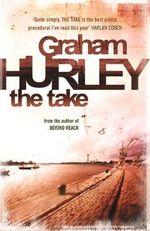The Take : Joe Faraday Novels - Graham Hurley