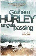 Angels Passing : Di Joe Faraday - Graham Hurley