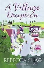 A Village Deception - Rebecca Shaw