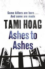 Ashes to Ashes : Kovac / Liska Series : Book 1 - Tami Hoag