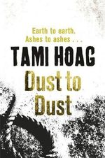 Dust to Dust : Kovac / Liska Series : Book 2 - Tami Hoag