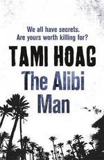 The Alibi Man - Tami Hoag