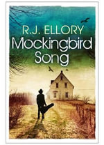 Mockingbird Songs - R. J. Ellory
