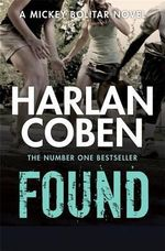 Found : Mickey Bolitar Series : Book 3 - Harlan Coben