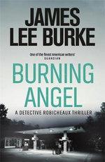 Burning Angel - James Lee Burke