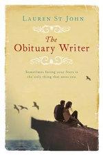 The Obituary Writer - Lauren St.John
