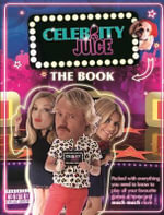 Celebrity Juice : The Book - Various