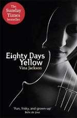 Eighty Days Yellow - Vina Jackson