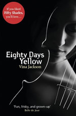 Eighty Days Yellow : Eighty Days - Vina Jackson