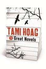 Tami Hoag - 9 Great Novels - Tami Hoag