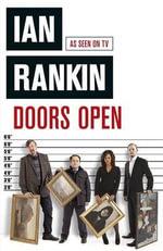 Doors Open : TV Tie-in Edition - Ian Rankin
