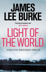 Light of the World - James Lee Burke