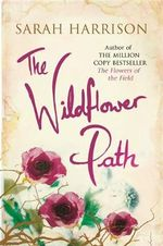 The Wildflower Path - Sarah Harrison