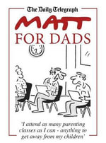 Matt for Dads : The Deluxe Edition HC - Matthew Pritchett