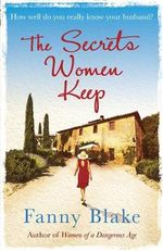 The Secrets Women Keep - Fanny Blake