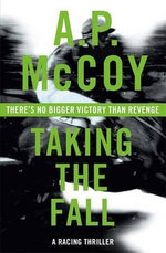 Taking the Fall - A. P. McCoy
