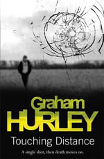 Touching Distance - Graham Hurley