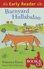 Barnyard Hullabaloo : Early Reader - Francesca Simon