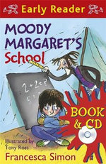 Moody Margaret's School : Early Reader - Francesca Simon
