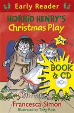 Horrid Henry's Christmas Play : Early Reader - Francesca Simon