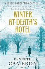Winter at Death's Hotel - Kenneth Cameron