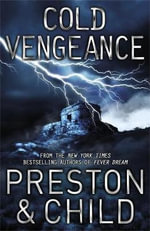 Cold Vengeance - Douglas Preston