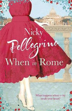 When in Rome - Nicky Pellegrino