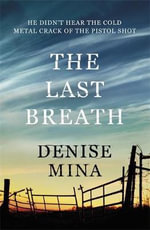 The Last Breath - Denise Mina