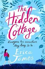 The Hidden Cottage - Erica James