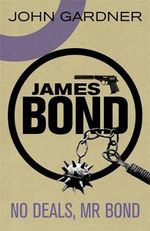 No Deals, Mr. Bond - John Gardner