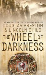 The Wheel of Darkness - Douglas Preston