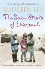 The Seven Streets of Liverpool - Maureen Lee