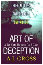Art of Deception - A. J. Cross