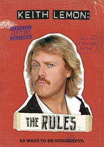 Keith Lemon: The Rules : 69 Ways to be Successful - Keith Lemon