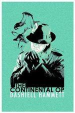 The Continental Op : Short Story Collection - Dashiell Hammett