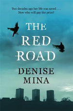 The Red Road - Denise Mina