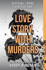Love Story, with Murders - Harry Bingham